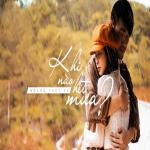 Nghe nhạc hay Khi Nào Hết Mưa (Single) mới online