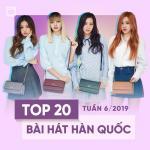 Download nhạc hay Top 20 Bài Hát Hàn Quốc Tuần 06/2019 về điện thoại