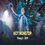 Tải nhạc Mp3 Nhạc Nonstop Hot Tháng 02/2019 mới online
