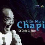 Nghe nhạc mới Giấc Mơ Chapi Mp3 hot