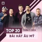 Tải bài hát mới Top 20 Bài Hát Âu Mỹ Tuần 07/2019 Mp3 trực tuyến