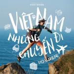 Nghe nhạc hot Việt Nam, Những Chuyến Đi (Single) trực tuyến