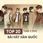 Download nhạc hay Top 20 Bài Hát Hàn Quốc Tuần 07/2019 chất lượng cao