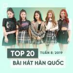 Tải nhạc mới Top 20 Bài Hát Hàn Quốc Tuần 08/2019 Mp3 miễn phí