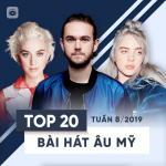 Nghe nhạc Mp3 Top 20 Bài Hát Âu Mỹ Tuần 08/2019 mới nhất