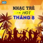 Tải bài hát Mp3 Nhạc Trẻ Hot Tháng 8/2015 trực tuyến