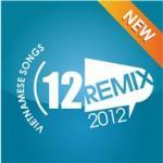 Tải bài hát Mp3 Nhạc Trẻ (Remix 2012) nhanh nhất