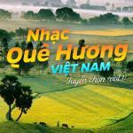 Tải nhạc Nhạc Quê Hương Việt Nam Tuyển Chọn (Vol. 1) Mp3 online