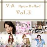 Tải nhạc Kpop Ballad Vol.3 nhanh nhất