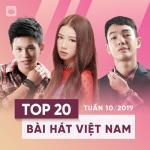 Tải nhạc hot Top 20 Bài Hát Việt Nam Tuần 10/2019 Mp3 miễn phí