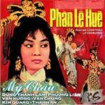 Nghe nhạc Phàn Lê Huê (Trích Đoạn Cải Lương Trước 1975) Mp3 miễn phí