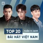 Nghe nhạc Top 20 Bài Hát Việt Nam Tuần 11/2019 mới nhất