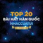 Tải bài hát hot Top 20 Bài Hát Hàn Quốc NhacCuaTui Tuần 51/2017 Mp3 mới