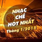 Download nhạc Mp3 Nhạc Chế Hot Nhất Tháng 1 Năm 2015 mới nhất