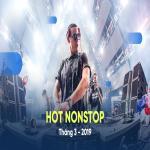 Download nhạc Nhạc Nonstop Hot Tháng 03/2019 Mp3 mới