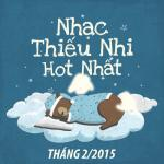Nghe nhạc online Nhạc Thiếu Nhi Hot Tháng 2 Mp3 miễn phí