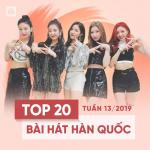Download nhạc hot Top 20 Bài Hát Hàn Quốc Tuần 13/2019 Mp3