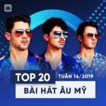 Tải bài hát hay Top 20 Bài Hát Âu Mỹ Tuần 14/2019