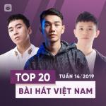 Tải nhạc hay Top 20 Bài Hát Việt Nam Tuần 14/2019 Mp3 hot