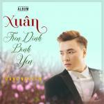 Download nhạc Xuân Trên Đỉnh Bình Yên