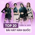 Tải bài hát mới Top 20 Bài Hát Hàn Quốc Tuần 14/2019 trực tuyến