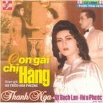 Tải nhạc Mp3 Con Gái Chị Hằng (Cải Lương Trước 1975) chất lượng cao