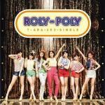 Tải nhạc mới Roly Poly (Japanese Regular Edition Single) hot