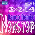 Tải nhạc hay Tuyển Tập Nonstop Dance Remix NhacCuaTui (Vol.1 - 2014)