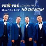 Tải bài hát hot Tuổi Trẻ - Thành Phố HCM Mp3 mới