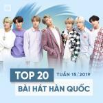 Tải nhạc mới Top 20 Bài Hát Hàn Quốc Tuần 15/2019 chất lượng cao