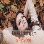 Tải bài hát hay Có Ai Thương Em Như Anh Mp3 online