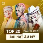 Nghe nhạc hay Top 20 Bài Hát Âu Mỹ Tuần 16/2019 mới nhất