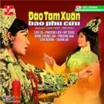 Download nhạc Đào Tam Xuân Báo Phu Cừu (Cải Lương) Mp3 hot