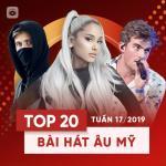 Tải bài hát hay Top 20 Bài Hát Âu Mỹ Tuần 17/2019 nhanh nhất