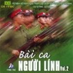 Tải bài hát hay Bài Ca Người Lính (Vol. 1) nhanh nhất
