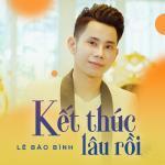 Download nhạc hot Kết Thúc Lâu Rồi (Single) miễn phí