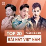 Tải nhạc mới Top 20 Bài Hát Việt Nam Tuần 20/2019 Mp3 online