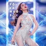 Download nhạc online Tôi Là Ngôi Sao (Single) nhanh nhất
