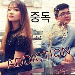 Tải bài hát online Addiction (Chinese - Korean - English Cover) (Single) Mp3 mới