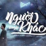 Tải nhạc mới Người Khác (Single) online