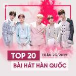 Download nhạc hay Top 20 Bài Hát Hàn Quốc Tuần 23/2019 nhanh nhất