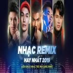 Nghe nhạc online Nhạc Remix Tuyển Chọn Hay Nhất - Liên Khúc Nhạc Trẻ Mix Sung Nhất 2019 Mp3 mới
