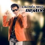 Nghe nhạc Mp3 Chu Hiểu Minh (Chu Bin) Remix 2012 mới online