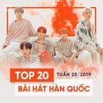 Tải nhạc online Top 20 Bài Hát Hàn Quốc Tuần 25/2019 hot