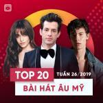 Tải nhạc Mp3 Top 20 Bài Hát Âu Mỹ Tuần 26/2019 mới online
