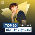 Tải nhạc Top 20 Bài Hát Việt Nam Tuần 27/2019 Mp3