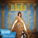 Nghe nhạc online Hãy Trao Cho Anh Mp3 mới