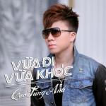 Tải bài hát hot Vừa Đi Vừa Khóc (Single) trực tuyến