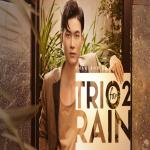 Nghe nhạc hay Trio 2 Rain mới online