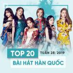 Tải bài hát mới Top 20 Bài Hát Hàn Quốc Tuần 28/2019 online